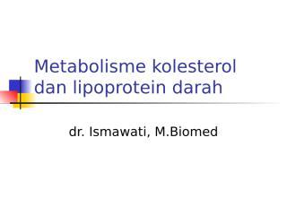 metabolisme lipoprotein darah dan kolesterol.ppt