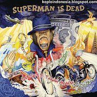 Superman Is Dead - Kita Adalah Belati.mp3