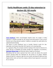 Fortis Healthcare seeks 15-day extension to declare Q2, Q3 results.pdf