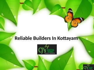 Reliable Builders In Kottayam.pptx