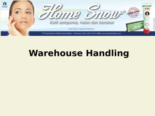 Warehouse handling#1(1).ppt